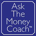 Ask The Money Coach