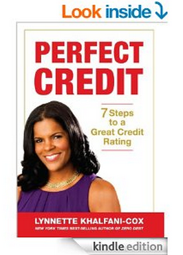 Amazon.com  Perfect Credit  7 Steps To A Great Credit Rating eBook  Lynnette Khalfani Cox  Kindle Store