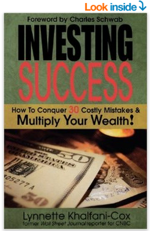 Investing Success  How To Conquer 30 Costly Mistakes   Multiply Your Wealth  Lynnette Khalfani Cox  9781932450576