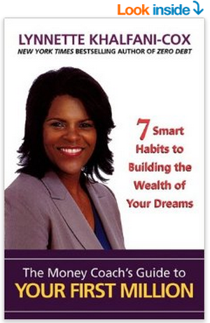 The Money Coach s Guide to Your First Million  Lynnette Khalfani Cox  9781932450064
