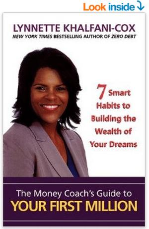 The Money Coach s Guide to Your First Million Lynnette Khalfani Cox 9781932450064